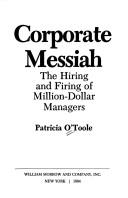 Cover of: Corporate messiah | Patricia O