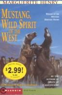Cover of: Mustang: wild spirit of the West