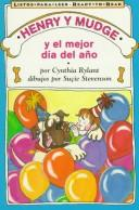 Cover of: Henry And Mudge And The Best Day Of All Spanish Edition Ready To Read: Henry And Mudge And The Best Day Of All