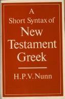 Cover of: A short syntax of New Testament Greek