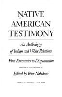 Cover of: Native American Testimony: An Anthology of Indian and White Relations | Peter Nabokov