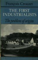 Cover of: The first industrialists