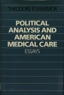 Cover of: Political analysis and American medical care