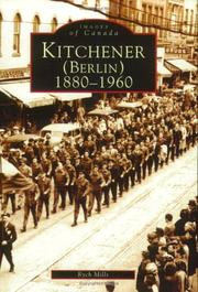 Kitchener/Berlin, 1880-1960 (Image of Canada) (Image of Canada)