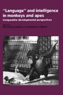 "Cover of: ""Language"" and intelligence in monkeys and apes"