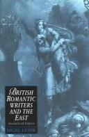 Cover of: British Romantic Writers and the East | Nigel Leask