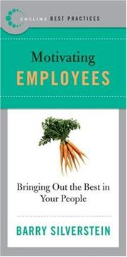 Cover of: Best Practices: Motivating Employees | Barry Silverstein