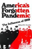 America's Forgotten Pandemic by Alfred W. Crosby