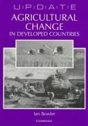 Agricultural Change in Developed Countries