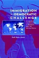 Cover of: Immigration as a democratic challenge