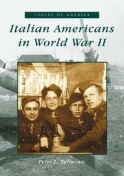 Cover of: Italian Americans in World War II   (IL)  (Voices of America) | Peter Louis Belmonte