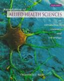 Cover of: Foundation of Allied Health Sciences | Frederick C. Ross