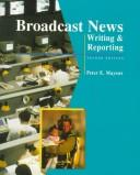 Cover of: Broadcast News | Peter E. Mayeux