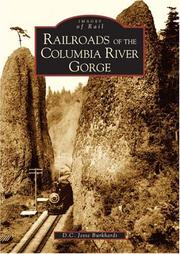 Cover of: Railroads of the Columbia River Gorge   (OR)   (Images of Rail) | D. C. Jesse Burkhardt