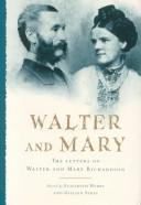 Cover of: Walter and Mary | Walter Richardson