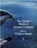 The ocean world of Jacques Cousteau by Jacques Yves Cousteau, Jacques Yves Cousteau