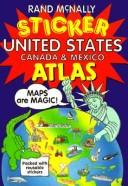 Cover of: United States Canada Mexico Sticker Atlas | Rand McNally