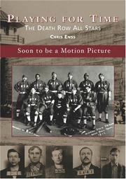 Cover of: Playing for Time: The Death Row All Stars (Images of Baseball: Wyoming) (Images of Baseball) | Chris Enss