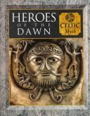 Cover of: Heroes of the dawn