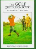 Cover of: Golf Quotation Book