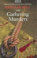 Cover of: The Gathering Murders | Keith Moray
