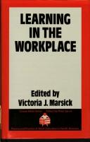 Cover of: Learning in the Workplace (Croom Helm Series on Theory and Practice of Adult Education in North America)