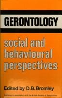 Cover of: Gerontology: Social and Behavioural Perspectives