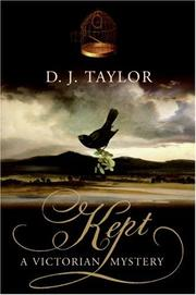 Cover of: Kept | D. J. Taylor