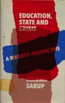 Cover of: Education, state and crisis