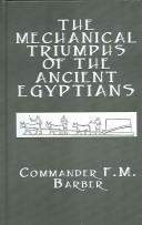 The Mechanical Triumphs of the Ancient Egyptians (Kegan Paul Library of Ancient Egypt)