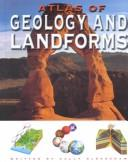 Cover of: Atlas of Geology and Landforms