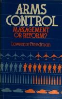Cover of: Arms Control | Lawrence Freedman