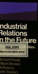 Cover of: Industrial Relations in the Future