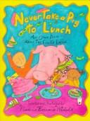 Never take a pig to lunch