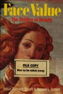 Cover of: Face value, the politics of beauty