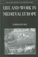 Cover of: Life and Work in Medieval Europe