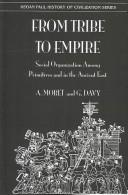 Cover of: From Tribe to Empire (History of Civilization)