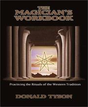 Cover of: The magician's workbook: practicing the rituals of the Western tradition