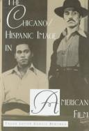 Cover of: The Chicano/Hispanic image in American film