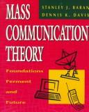 Cover of: Mass communication theory