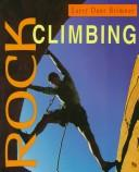 Cover of: Rock Climbing (First Books - Sports and Recreation)