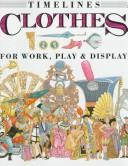 Cover of: Clothes | Jacqueline Morley