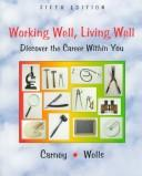 Cover of: Working well, living well | Clarke G. Carney