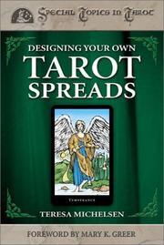 Cover of: Designing Your Own Tarot Spreads (Special Topics in Tarot)