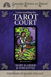 Cover of: Understanding The Tarot Court (Columbia Classics) | Mary K. Greer