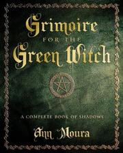 Cover of: Grimoire For The Green Witch