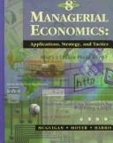 Cover of: Managerial Economics | James R. McGuigan