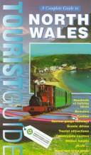 Cover of: A Complete Guide to North Wales | Jarrold Publishing