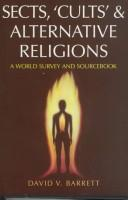 Cover of: Sects, `Cults' & Alternative Religions