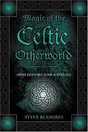 Cover of: Magic Of The Celtic Otherworld